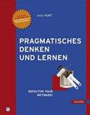 Pragmatisches Denken und Lernen