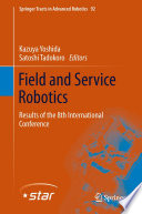 Field And Service Robotics : the leading single track conference...