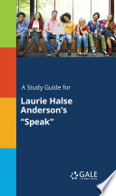 A Study Guide for Laurie Halse Anderson s  Speak