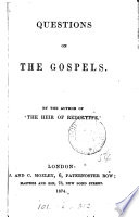 Ebook Questions on the Gospels. By the author of 'The heir of Redclyffe'. Epub N.A Apps Read Mobile