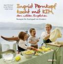 Ingrid Pernkopf kocht mit Kim, dem wilden Engelchen