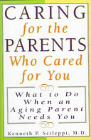 Caring for the Parents who Cared for You