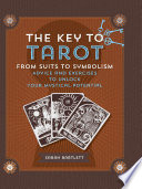 Key to Tarot And Includes Interactive Lessons And Exercises