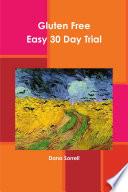 Gluten Free  Easy 30 Day Trial