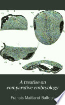 A Treatise on Comparative Embryology