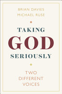 Taking God Seriously: Two Different Voices