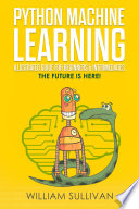 Python Machine Learning Illustrated Guide For Beginners Intermediates