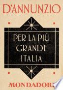 Per la pi   grande Italia  e Meridiani Mondadori