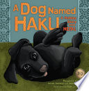 A Dog Named Haku