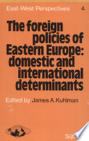 The Foreign Policies of Eastern Europe