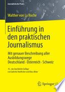 Einführung in den praktischen Journalismus