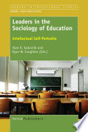 Leaders in the Sociology of Education
