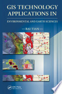 Gis Technology Applications In Environmental And Earth Sciences