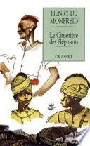 Le cimetière des éléphants Il Part A La Recherche