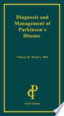 Diagnosis and Management of Parkinson s Disease