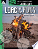 Lord of the Flies  An Instructional Guide for Literature