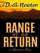 Range of No Return