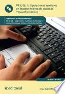 Operaciones auxiliares de mantenimiento de sistemas microinform  ticos  IFCT0108