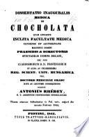 A csokolAde eletrendi es orvosi tekintetben. De chocholata. (hung.)