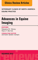Advances in Equine Imaging, An Issue of Veterinary Clinics: Equine Practice - E-Book