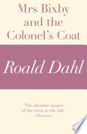 Mrs Bixby and the Colonel s Coat  A Roald Dahl Short Story