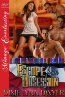 The American Soldier Collection: Escape from Obsession