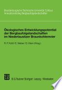 Ökologisches Entwicklungspotential der Bergbaufolgelandschaften im Niederlausitzer Braunkohlerevier