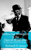 Embracing Monogamy In The Face Of Temptation