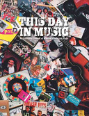 This Day in Music Extraordinary Day By Day Diary Recounts The Musical Firsts
