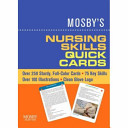 Mosby s Nursing Skills Quick Cards