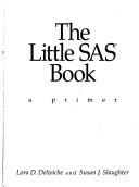 Ebook The Little SAS Book Epub Lora D. Delwiche,Susan J. Slaughter Apps Read Mobile