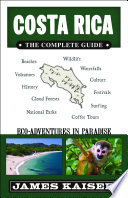 Costa Rica  The Complete Guide
