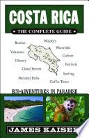 Costa Rica  The Complete Guide