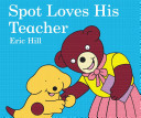 Spot Loves His Teacher