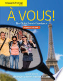 Cengage Advantage: À Vous!, Worktext Volume I, Chapters 1-8