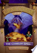 Grail Quest  1  The Camelot Spell