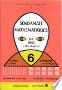 Sendamati  Mathematiques A L Usage Des Eleves de 6e  Bilingue Sango Francais