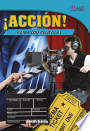 ¡Acción! Filmando películas