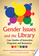 Gender Issues And The Library : lgbtq news coverage in recent years, gender studies...