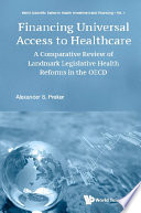 Financing Universal Access To Healthcare A Comparative Review Of Landmark Legislative Health Reforms In The Oecd