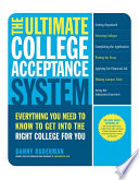 The Ultimate College Acceptance System