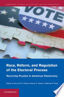 Race  Reform  and Regulation of the Electoral Process
