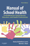 Manual of School Health