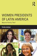 Women Presidents of Latin America