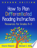 How to Plan Differentiated Reading Instruction  Second Edition