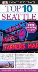 Top 10 Eyewitness Travel Guide - Seattle