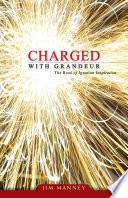 Charged with Grandeur