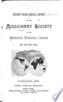 Annual Report of the Missionary Society of the Methodist Episcopal Church Book PDF