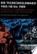 Die Tschechoslowakei 1945/48 bis 1989