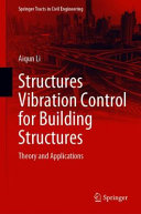 Vibration Control for Building Structures: Theory and Applications